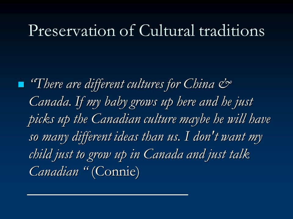 Preservation of Cultural traditions