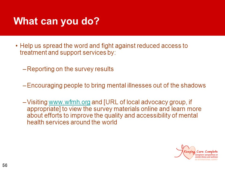 What can you do Help us spread the word and fight against reduced access to treatment and support services by: