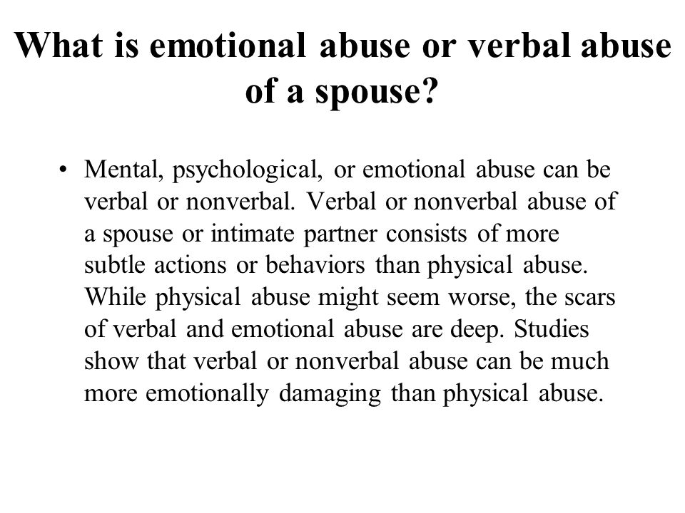 What is emotional abuse or verbal abuse of a spouse