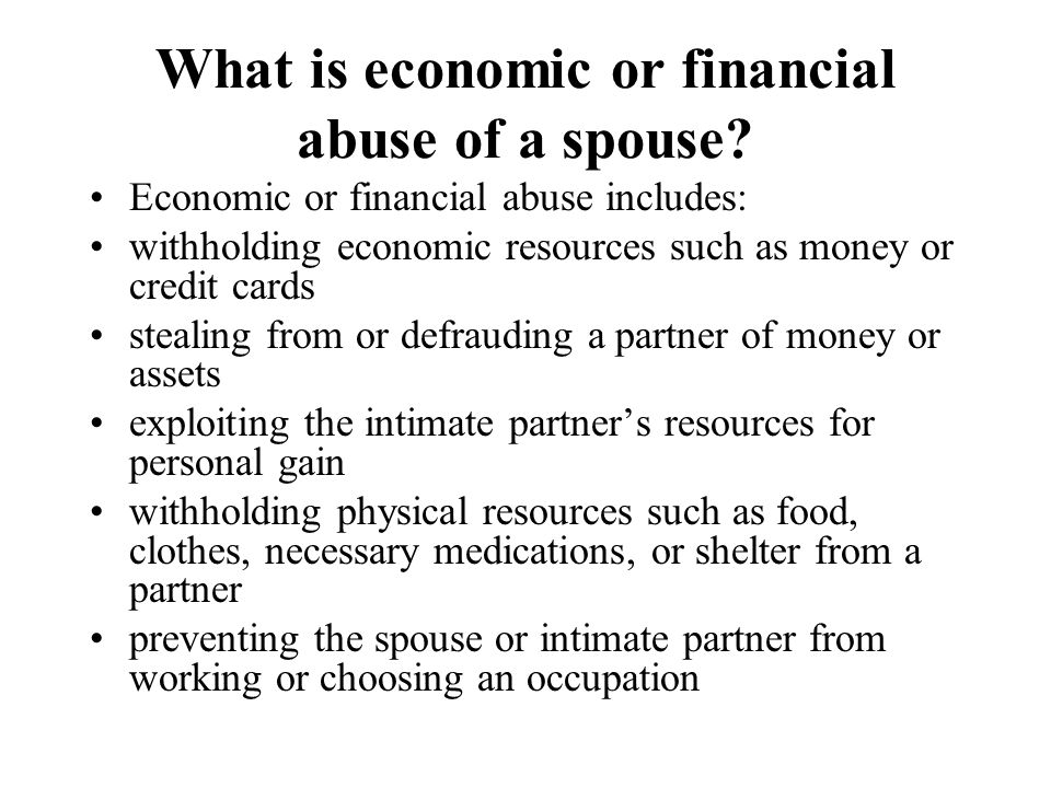 What is economic or financial abuse of a spouse