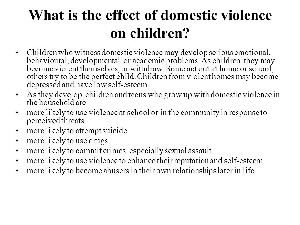 What is the effect of domestic violence on children