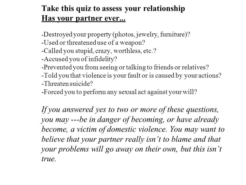 Take this quiz to assess your relationship Has your partner ever