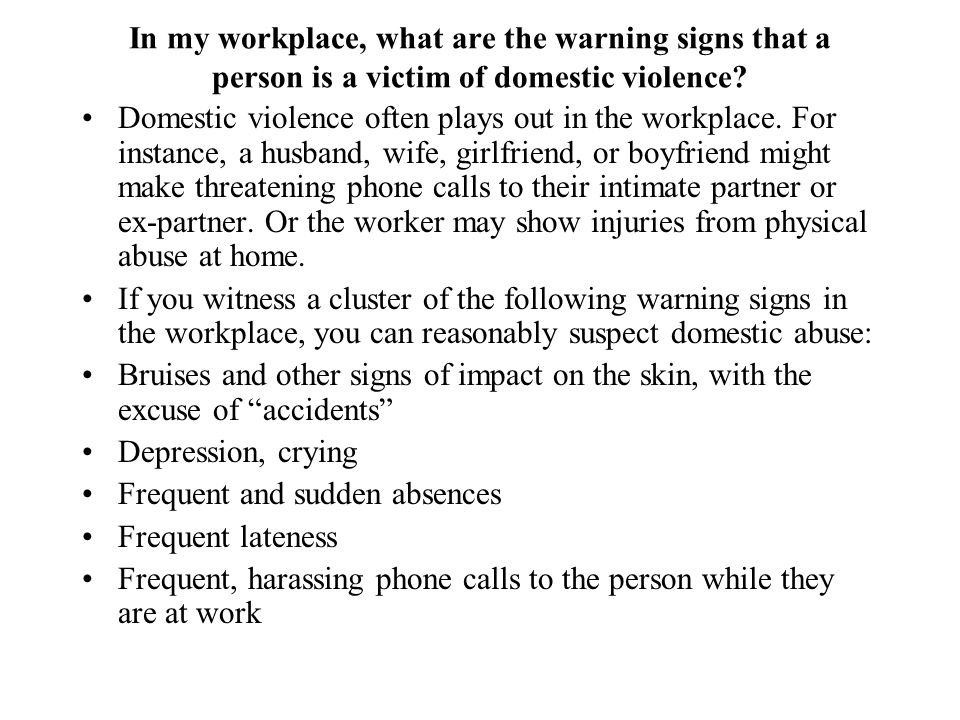 In my workplace, what are the warning signs that a person is a victim of domestic violence