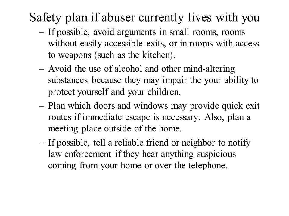 Safety plan if abuser currently lives with you