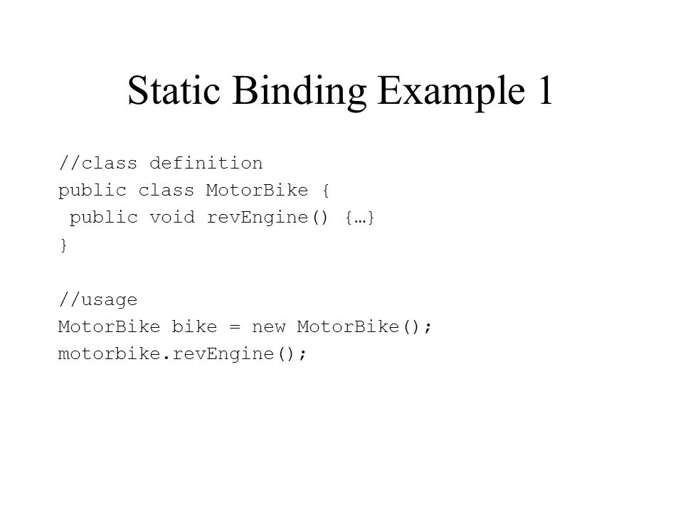 Static Binding Example 1