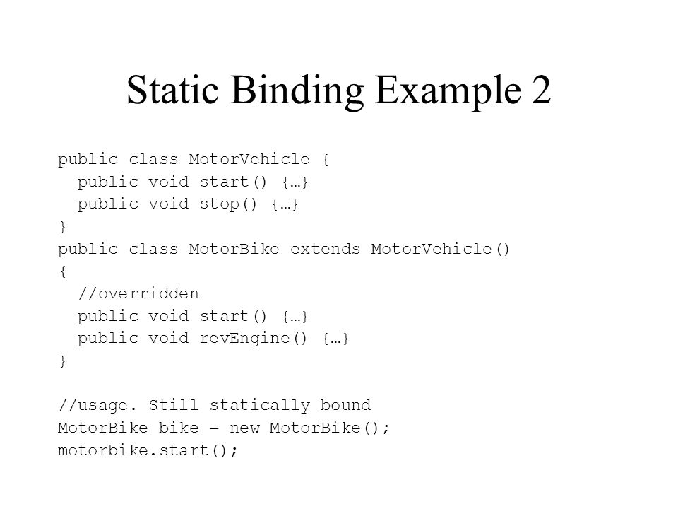 Static Binding Example 2