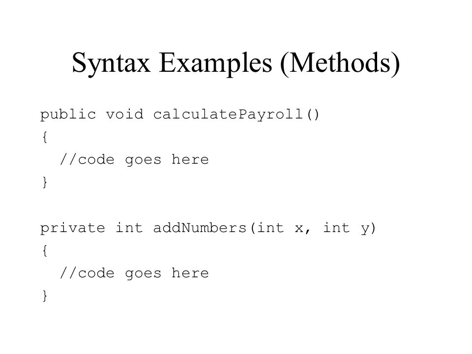 Syntax Examples (Methods)