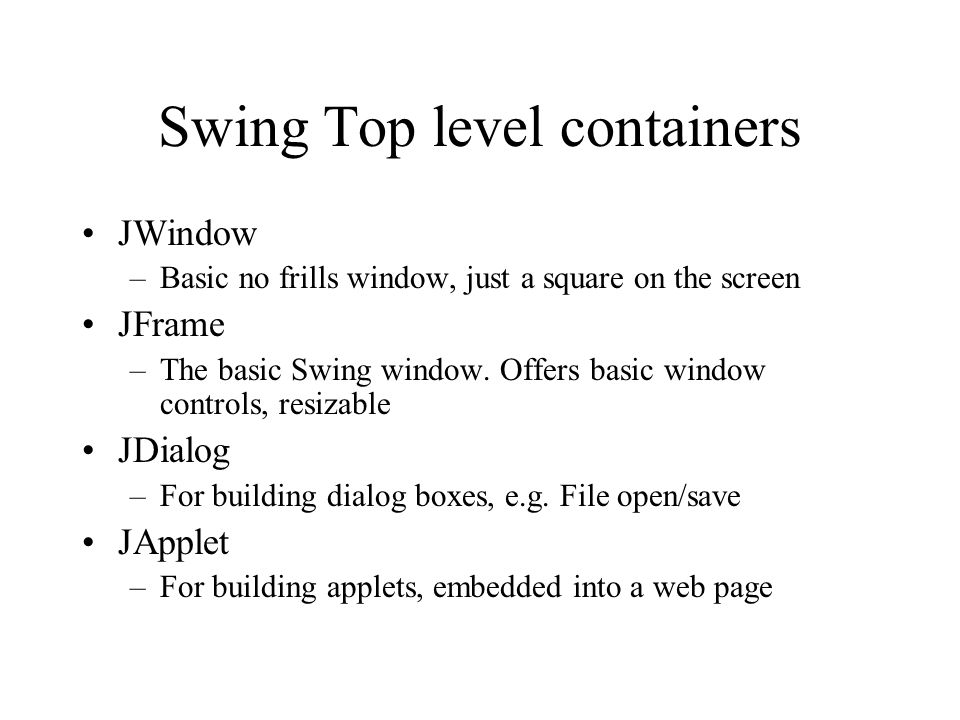 Swing Top level containers