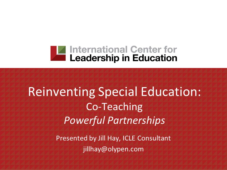 Reinventing Special Education: Co-Teaching Powerful Partnerships