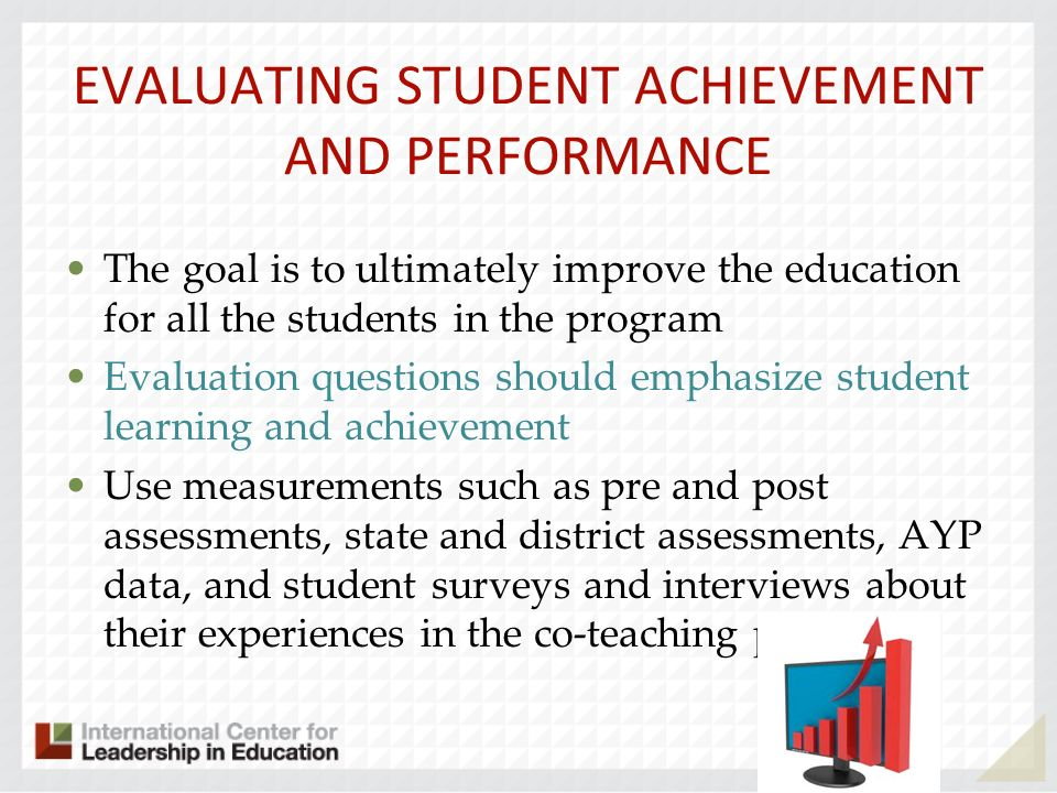 EVALUATING STUDENT ACHIEVEMENT AND PERFORMANCE