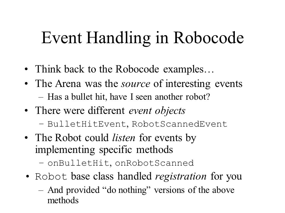 Event Handling in Robocode