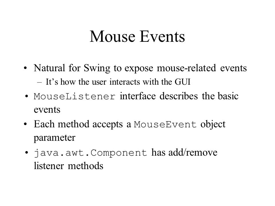 Mouse Events Natural for Swing to expose mouse-related events