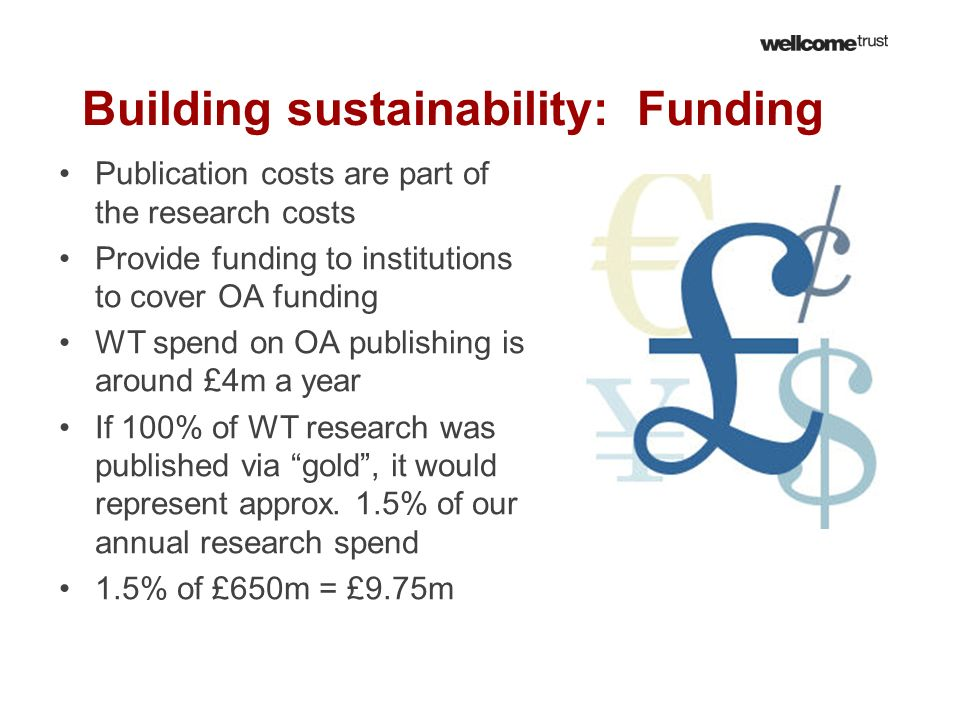 Building sustainability: Funding