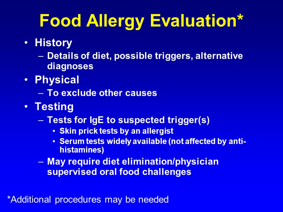Food Allergy Evaluation*