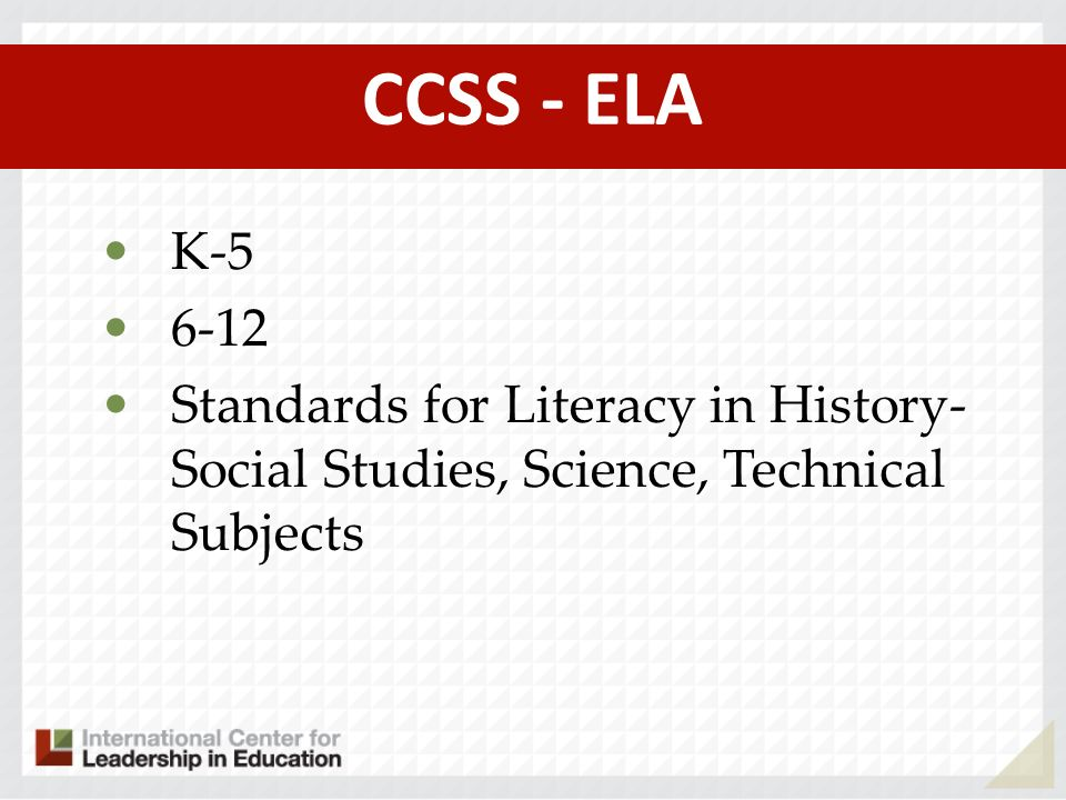 CCSS - ELA K Standards for Literacy in History-Social Studies, Science, Technical Subjects