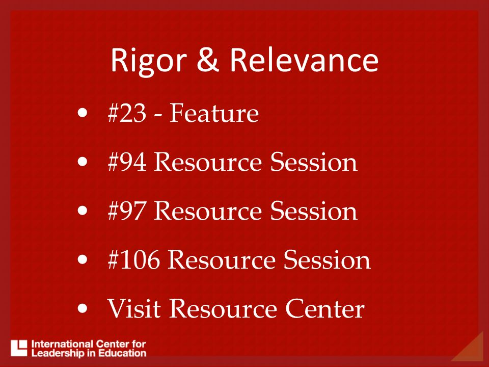 Rigor & Relevance #23 - Feature #94 Resource Session