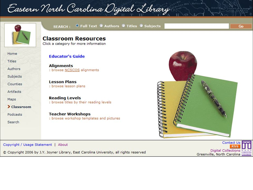 The classroom activities included lesson plans as well as lists of materials by reading level and alignment with the North Carolina Standard Course of Study…the state curriculum guidelines for K-12 education…