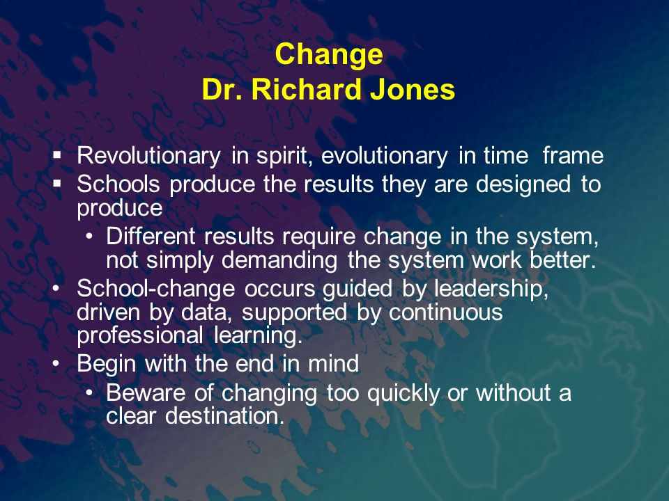 Change Dr. Richard Jones