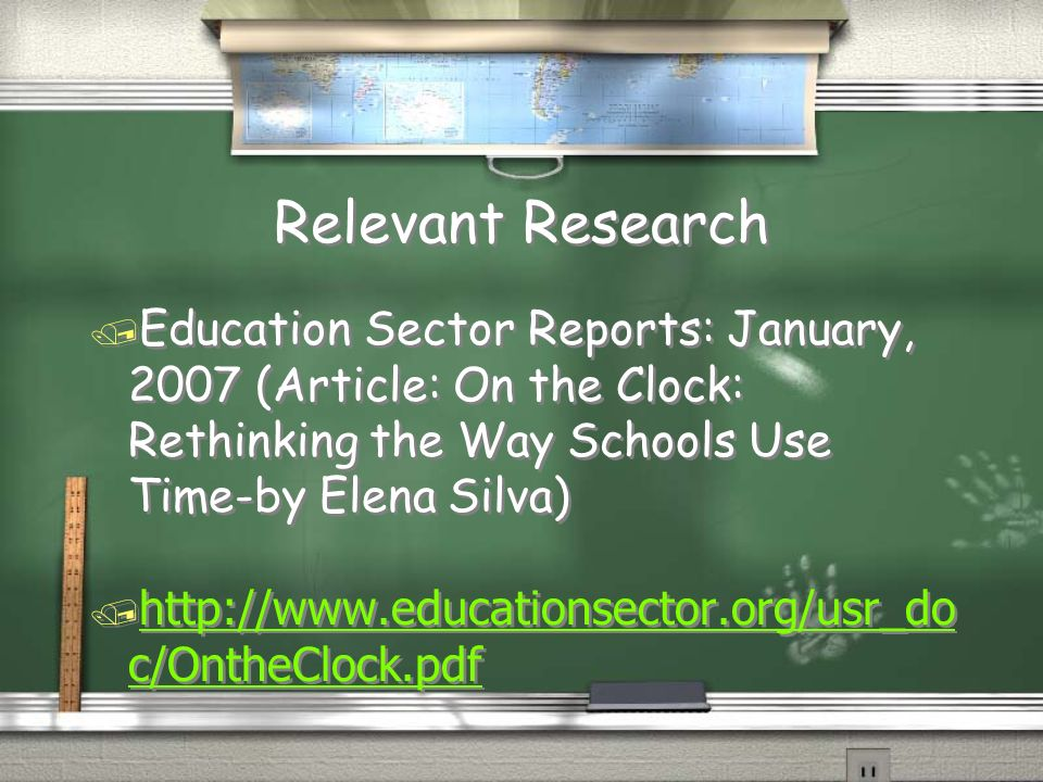 Relevant Research Education Sector Reports: January, 2007 (Article: On the Clock: Rethinking the Way Schools Use Time-by Elena Silva)