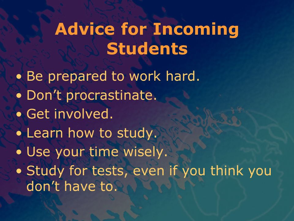 Advice for Incoming Students