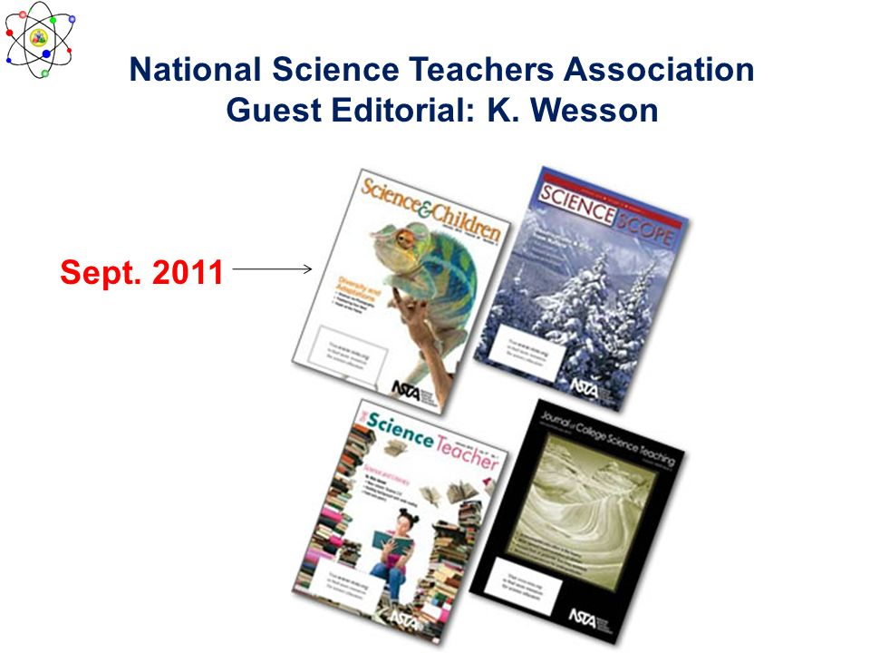 National Science Teachers Association Guest Editorial: K. Wesson