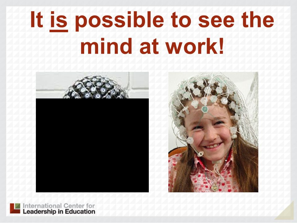 It is possible to see the mind at work!