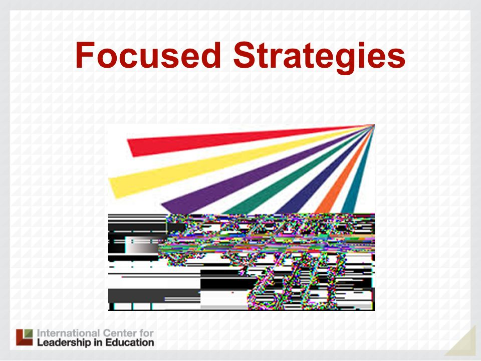 Focused Strategies