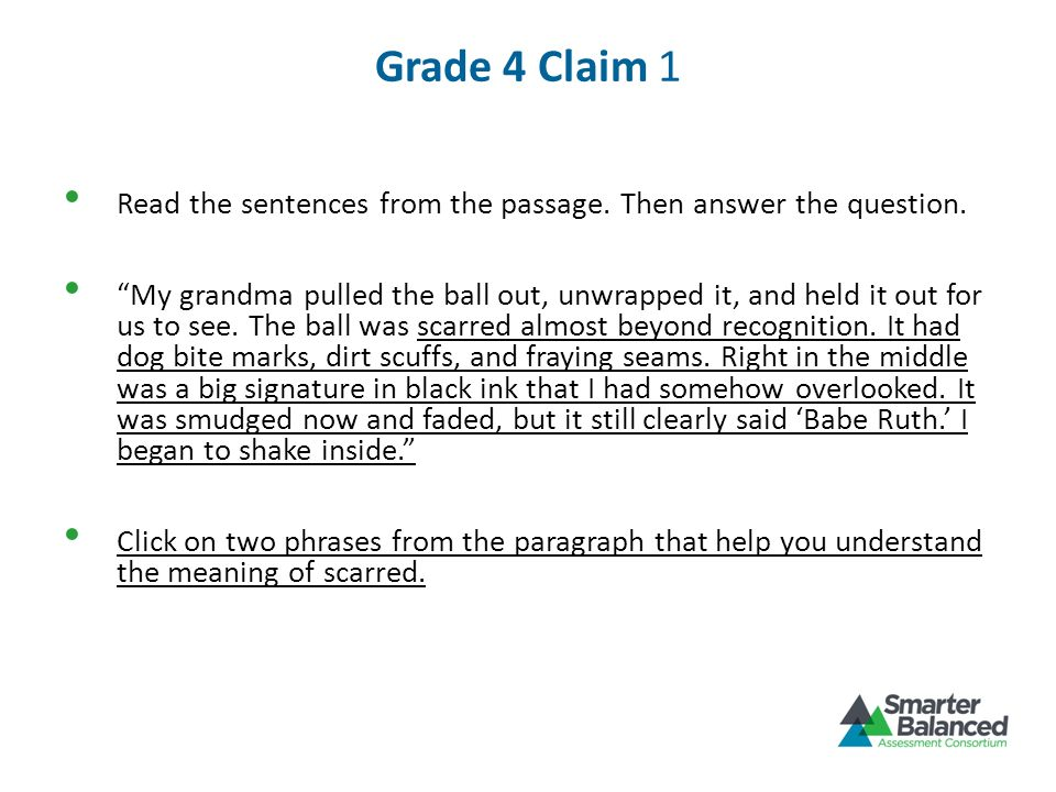 Grade 4 Claim 1 Read the sentences from the passage. Then answer the question.