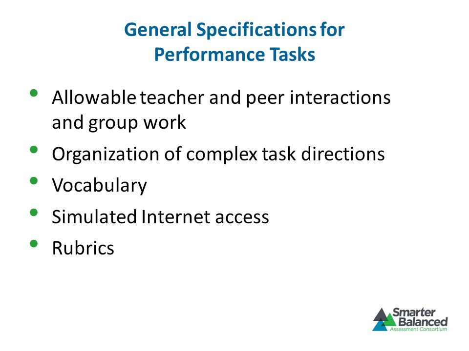 General Specifications for Performance Tasks