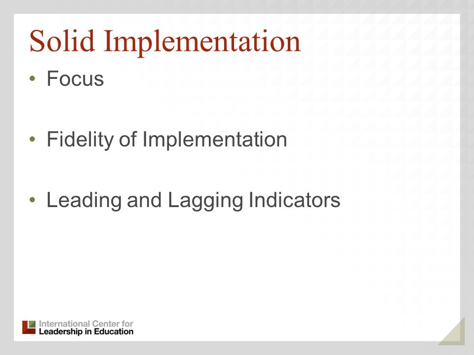 Solid Implementation Focus Fidelity of Implementation