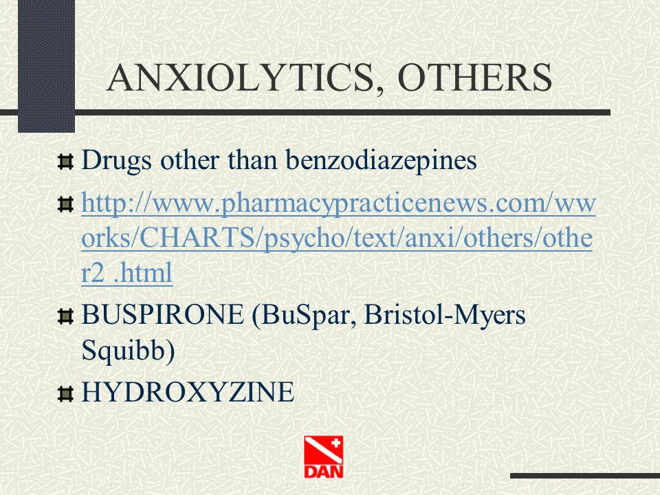 ANXIOLYTICS, OTHERS Drugs other than benzodiazepines