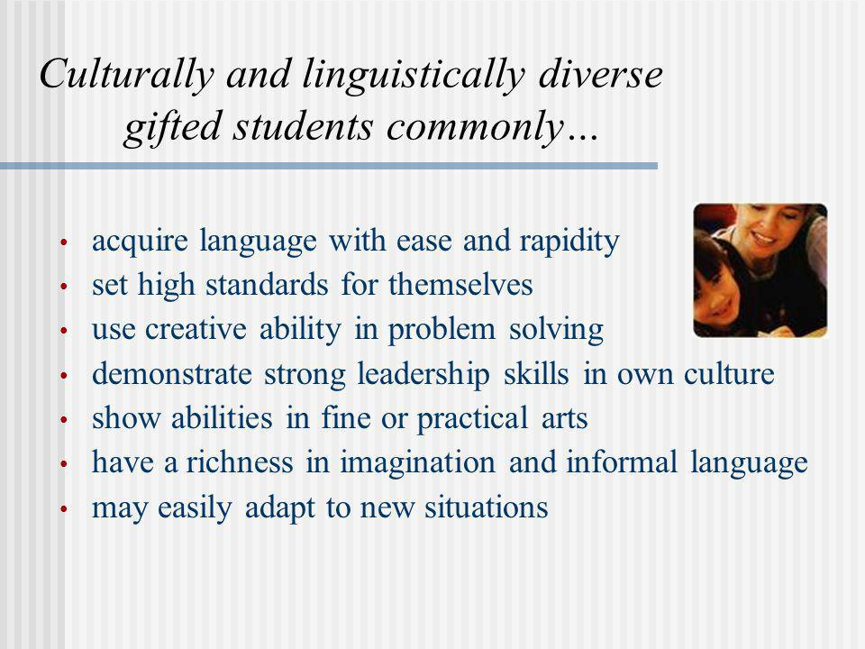 Culturally and linguistically diverse gifted students commonly…