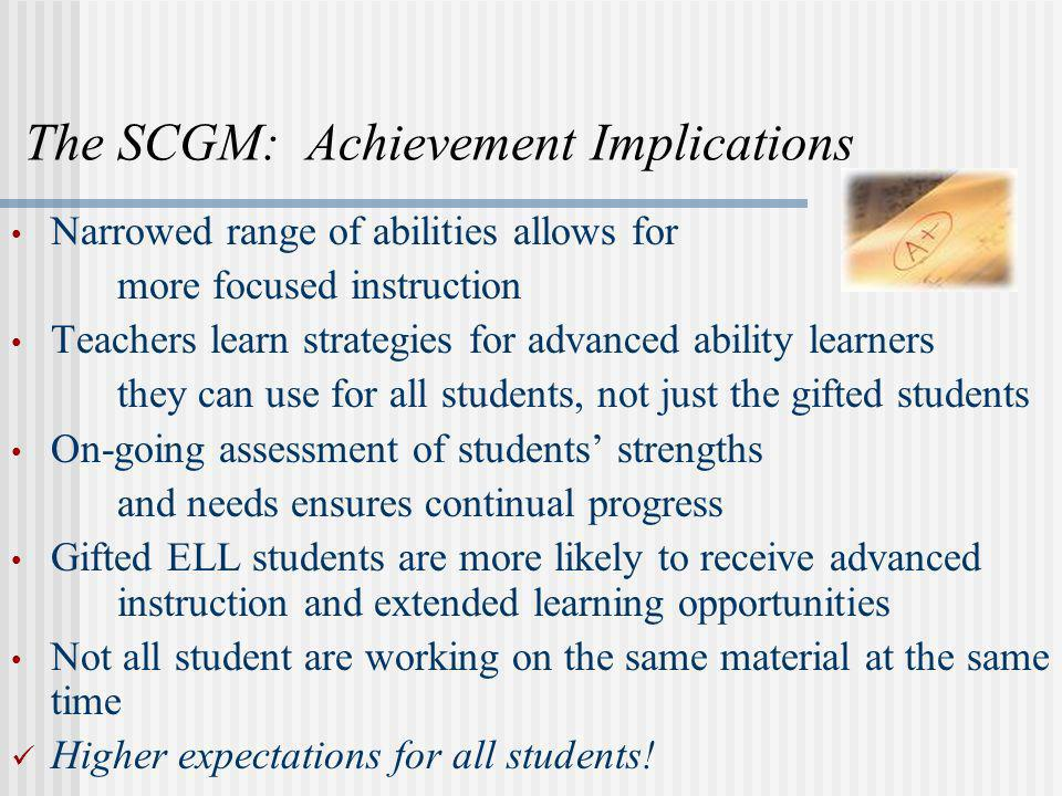 The SCGM: Achievement Implications