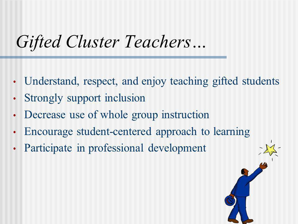 Gifted Cluster Teachers…