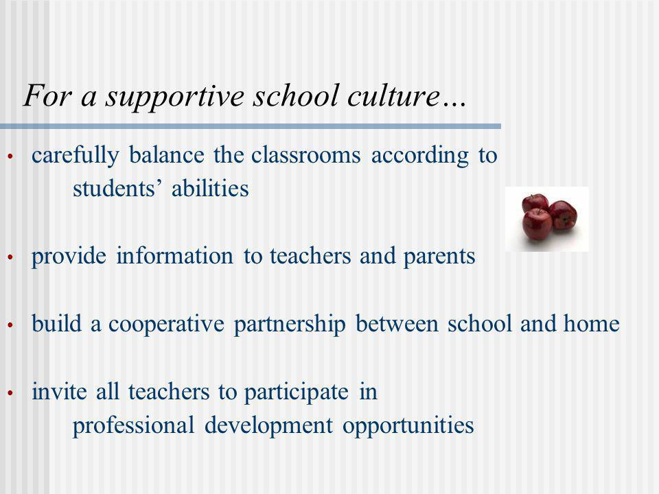 For a supportive school culture…