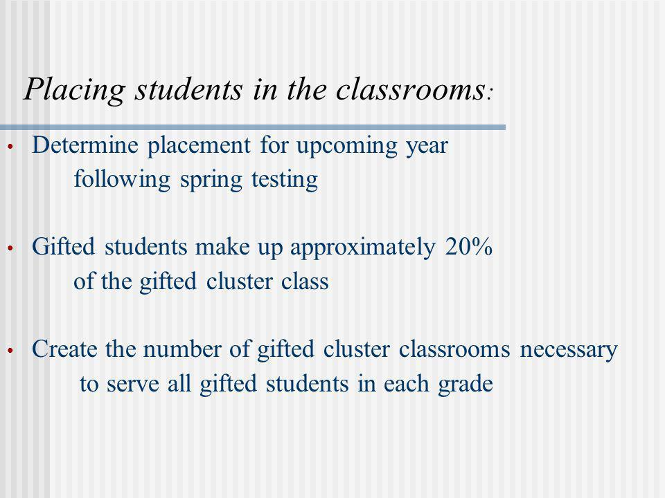 Placing students in the classrooms: