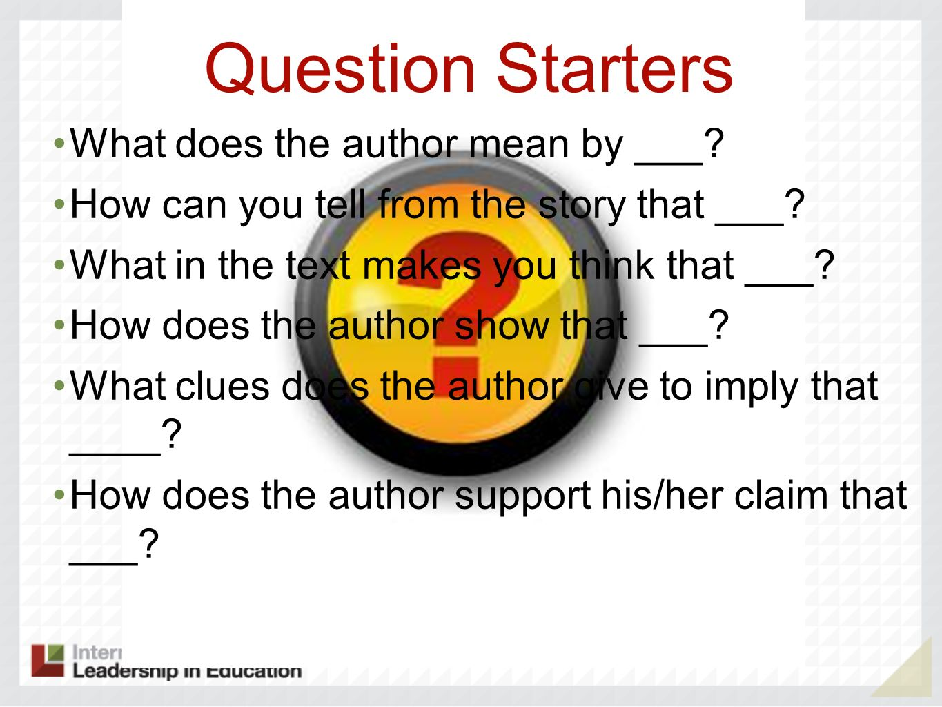 Question Starters What does the author mean by ___