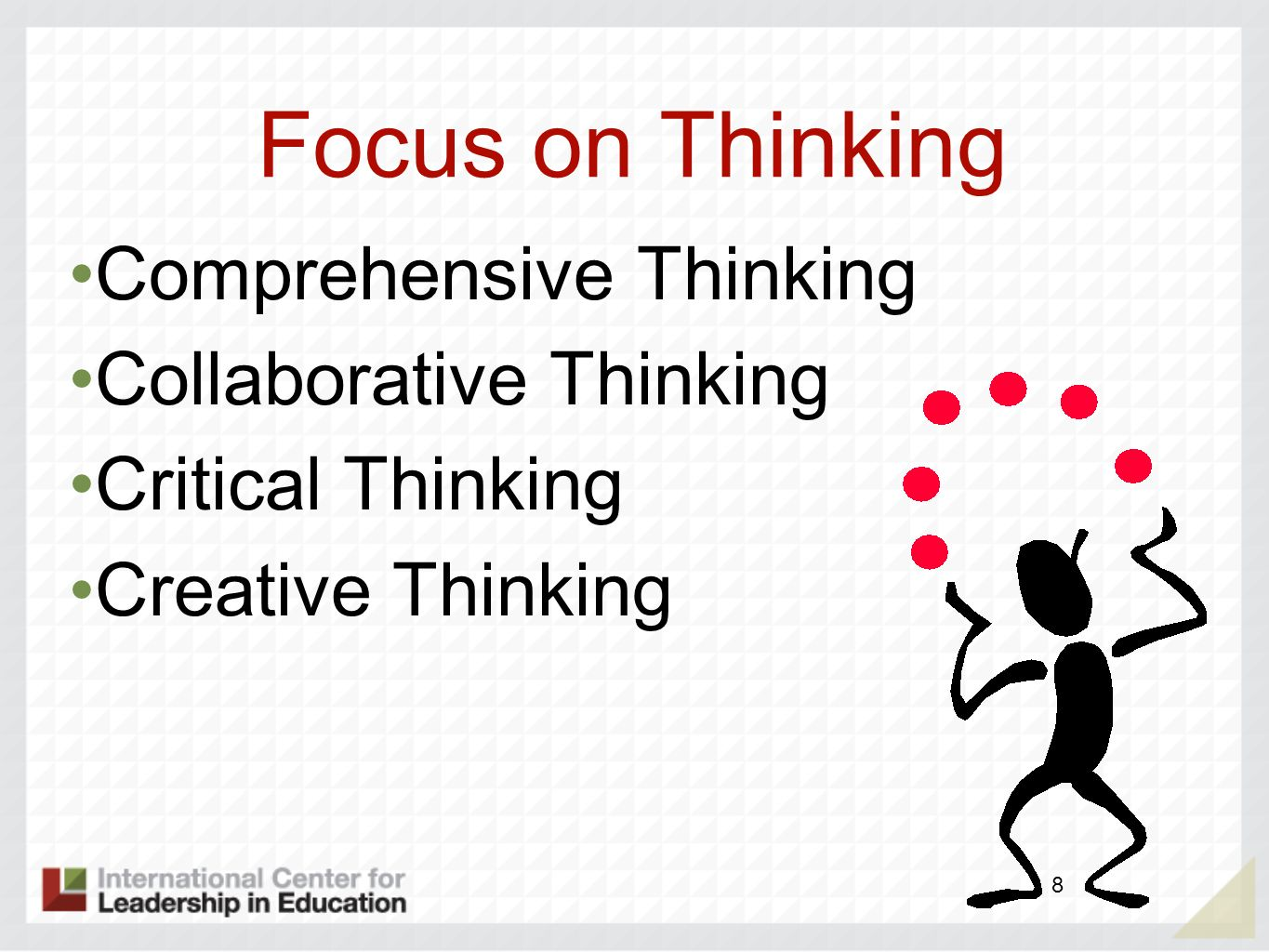 Focus on Thinking Comprehensive Thinking Collaborative Thinking