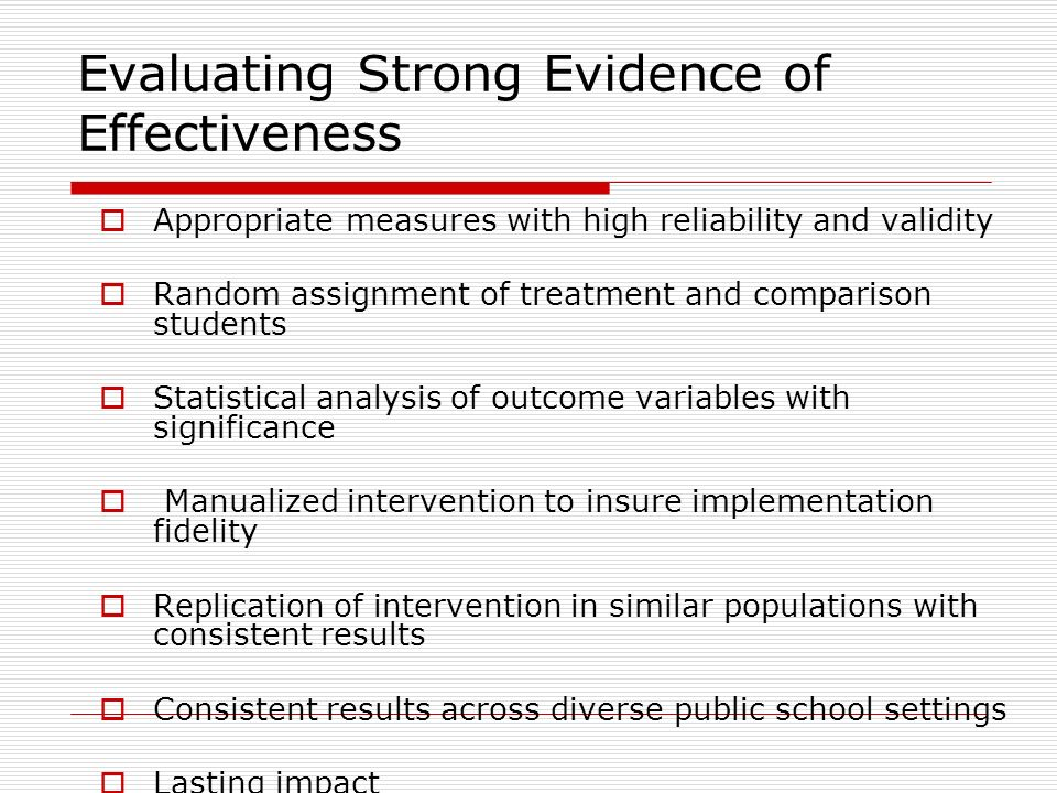 Evaluating Strong Evidence of Effectiveness