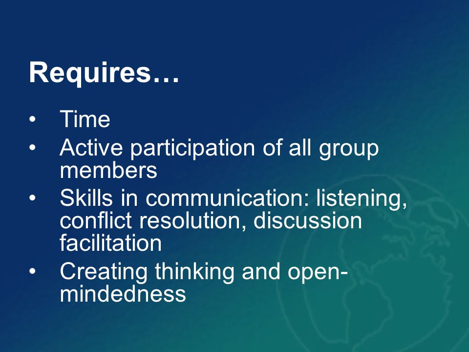 Requires… Time Active participation of all group members