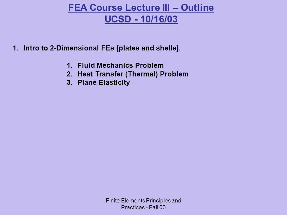 FEA Course Lecture III – Outline
