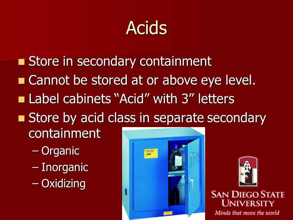 Acids Store in secondary containment