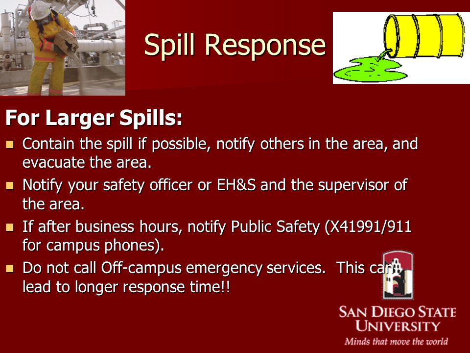 Spill Response For Larger Spills: