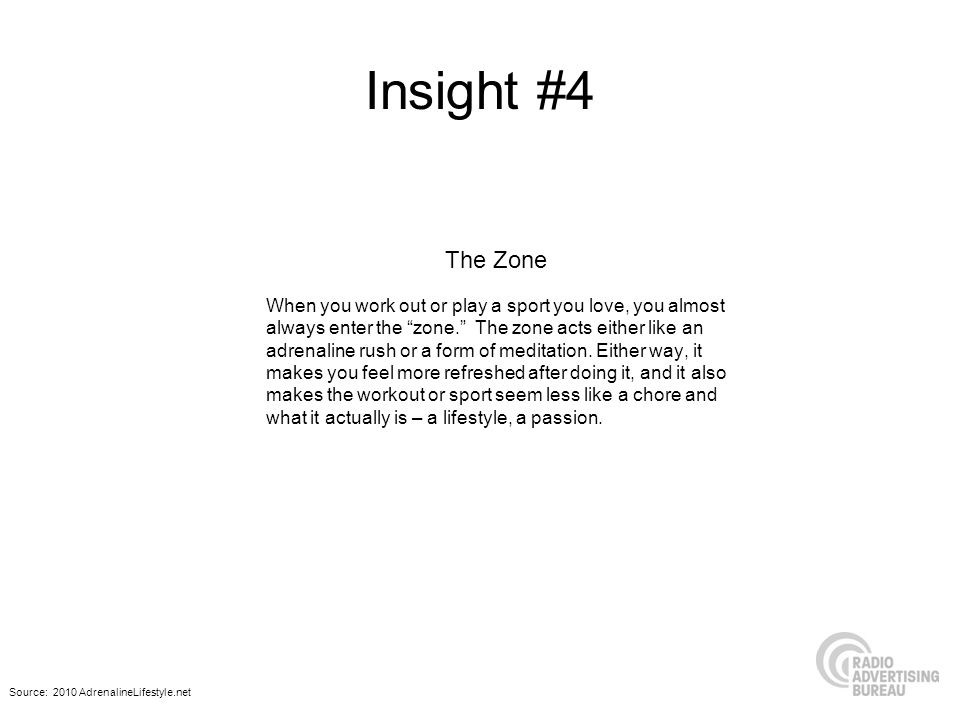 Insight #4 The Zone.