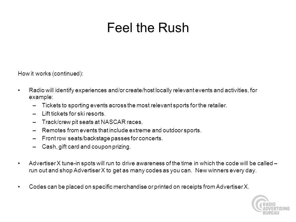 Feel the Rush How it works (continued):