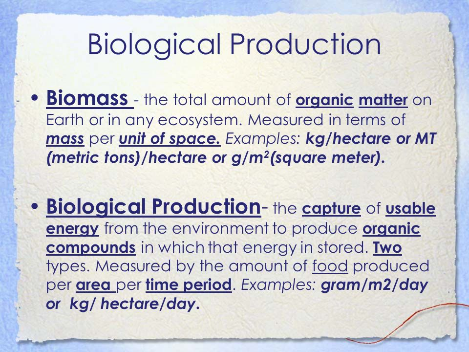 Biological Production