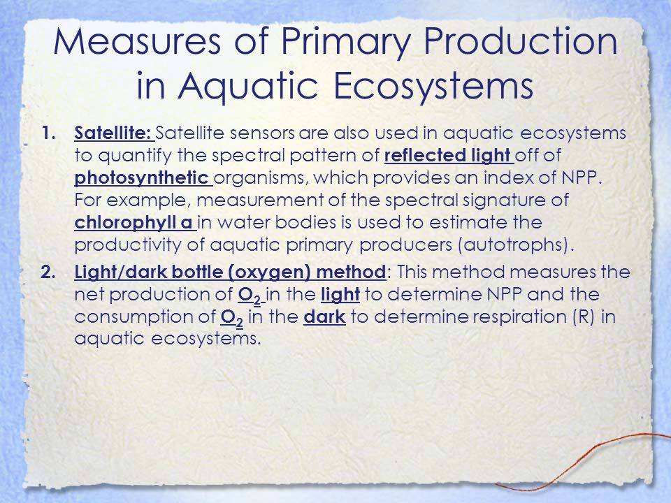 Measures of Primary Production in Aquatic Ecosystems