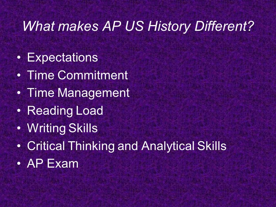 What makes AP US History Different