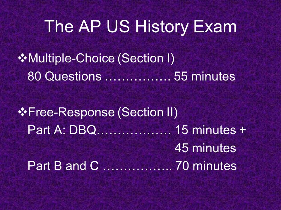 The AP US History Exam Multiple-Choice (Section I)