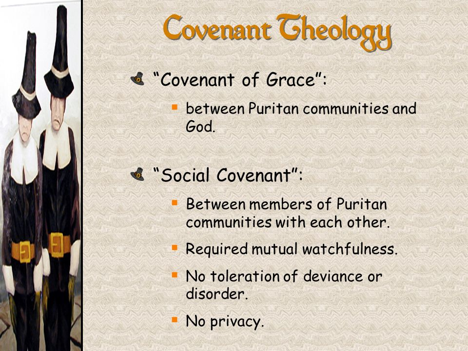 Covenant Theology Covenant of Grace : Social Covenant :